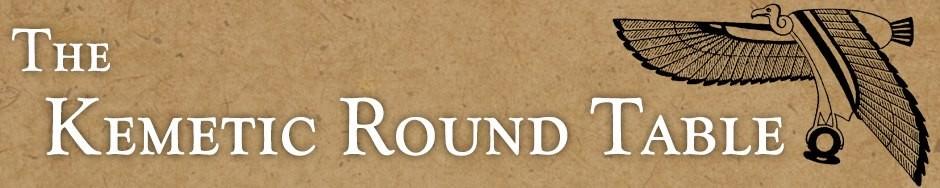 Kemetic Round Table